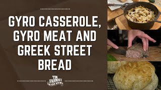 Gyro Casserole, Make Your Own Gyro Meat and Greek Street Bread (#918)