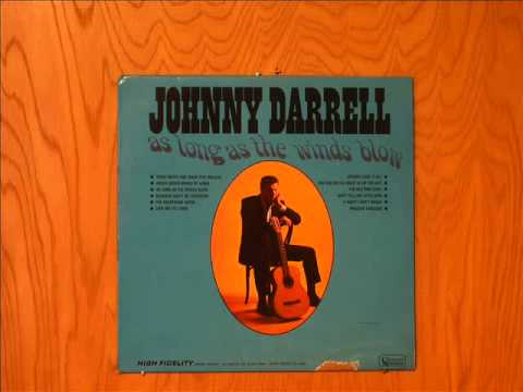 """Johnny Darrell """"As Long As The Winds Blow"""""""