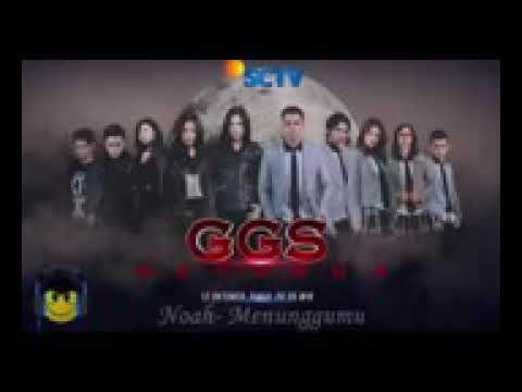 Noah - Menunggumu  Ost Ggs Returns