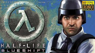 Half-Life: Blue Shift [HD 1080p 60fps]