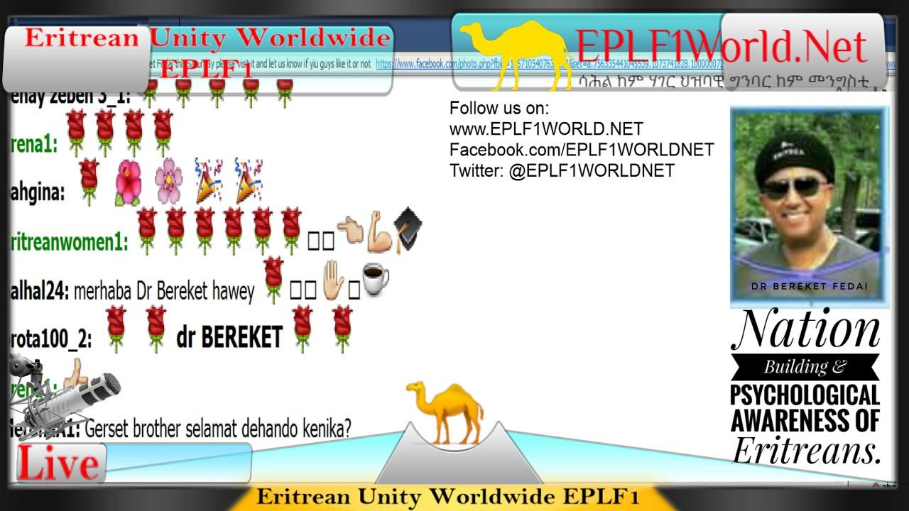 Dr bereket fedai live presentation on nation building psychological awareness of eritreans