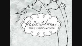 Watch Rosie Thomas Say Hello video