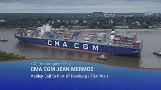 CMA CGM JEAN MERMOZ l Maiden Call to Port of Hamburg l First Visit