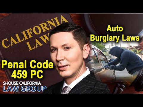 "California ""Auto Burglary"" Laws"