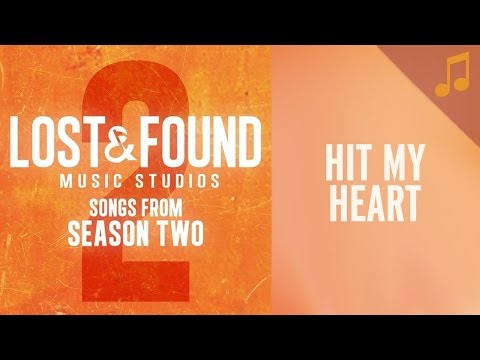 Hit My Heart - Lost and Found Music Studios