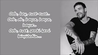 Liam Payne – First Time ft  French Montana (Türkçe Çeviri)