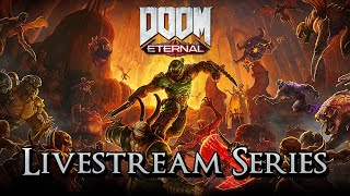 DOOM Eternal - Livestream Series Part 2