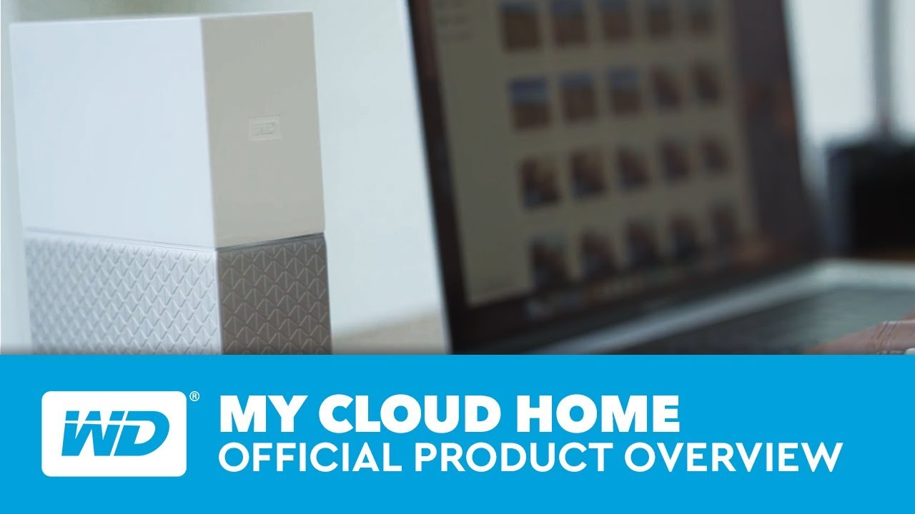My Cloud Home | Official Product Overview