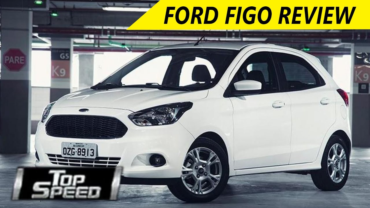 & Ford Figo - Full Car Review | Top Speed - Wheelspin - YouTube markmcfarlin.com