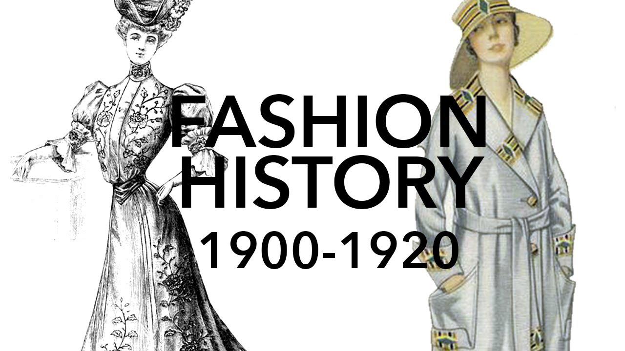 Fashion History 1900 1920 Youtube