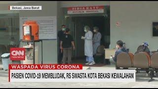 Pasien Covid-19 Membludak, RS Swasta Kota Bekasi Kewalahan