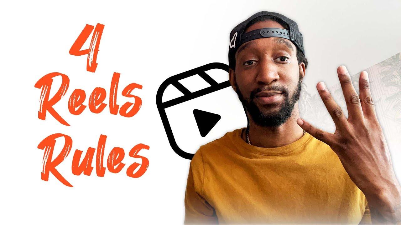 4 Rules for Instagram Reels
