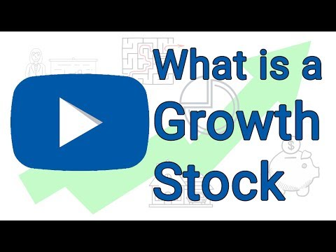 What is a Growth Stock - Growth Stock Explained Simply