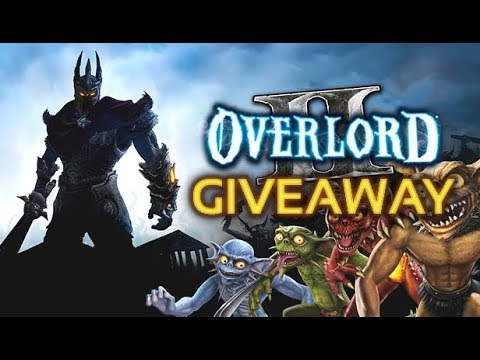 Overlord 2 Giveaway Youtube
