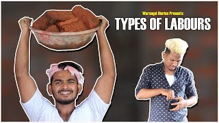 Types Of Labours Everywhere || Hyderabadi Comedy || Warangal Diaries