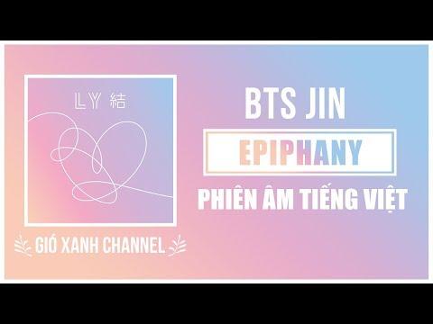 [Phiên âm tiếng Việt] Epiphany – BTS Jin