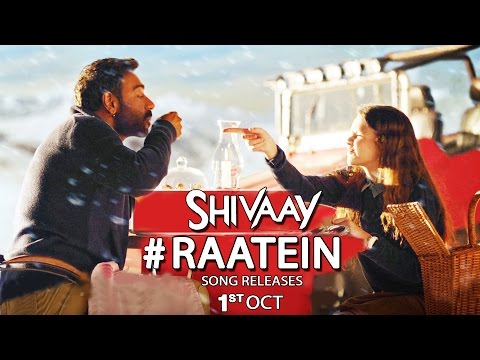 RAATEIN Video Song | SHIVAAY | Ajay Devgn,...