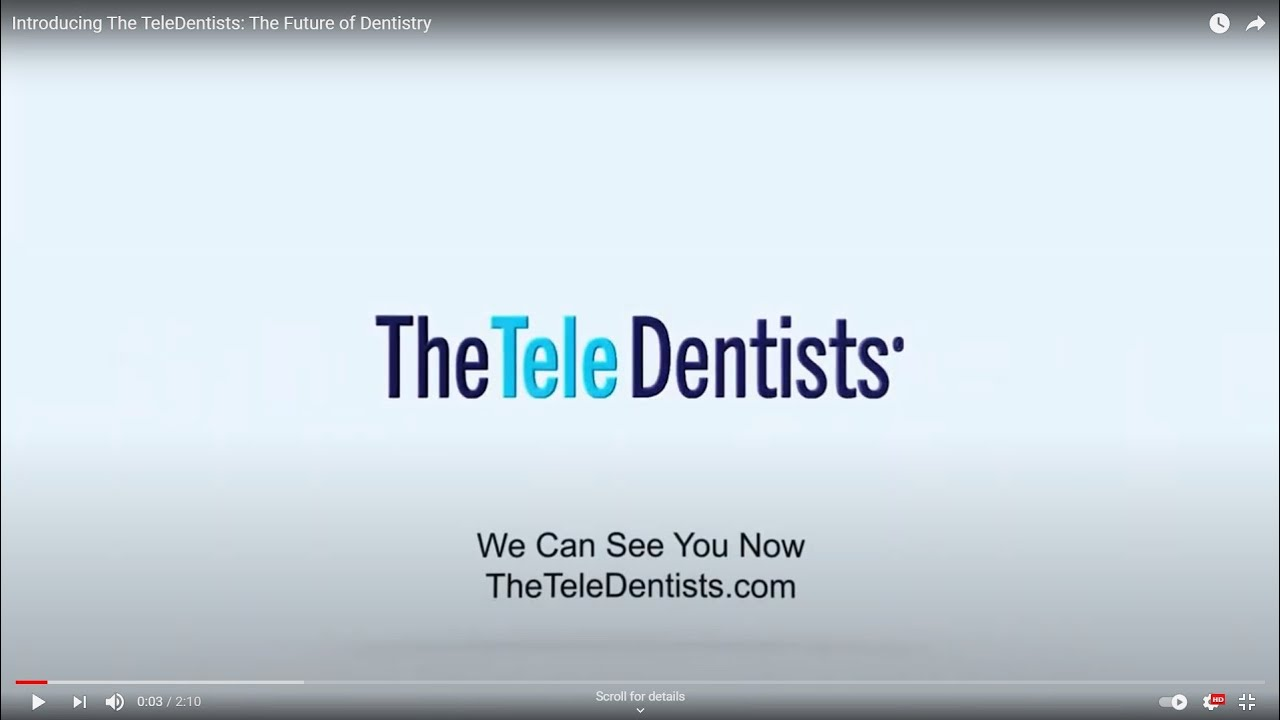 Introducing The TeleDentists : The Future of Dentistry