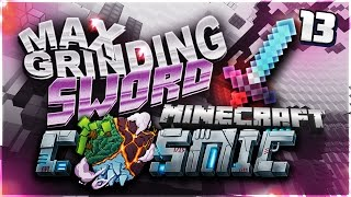 MAXED GRINDING SWORD!! | Minecraft FACTIONS #13 (CosmicPvP)