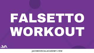 Daily Falsetto Workout For Singers