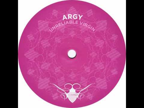 Argy - Unreliable Virgin