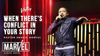 Victory Online | When There's Conflict in Your Story - Smokie Norful
