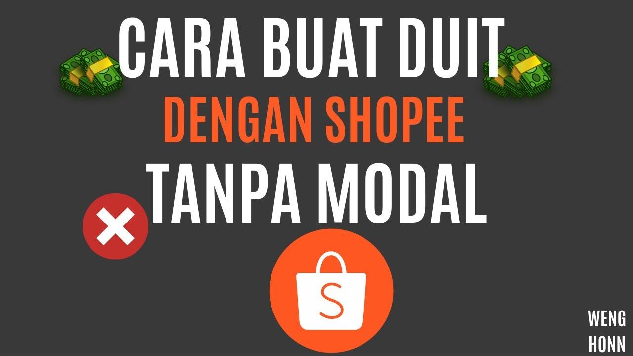 Cara Buat Duit Dengan Shopee Malaysia Tanpa Modal Youtube