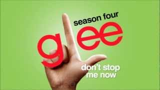 Don't Stop Me Now - Glee [HD Full Studio]