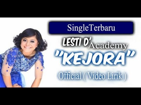 Lesti D'Academy - Kejora    Video Lirik