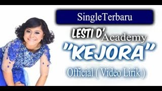 Video Lesti D'Academy - Kejora __ Video Lirik download MP3, 3GP, MP4, WEBM, AVI, FLV Juli 2018