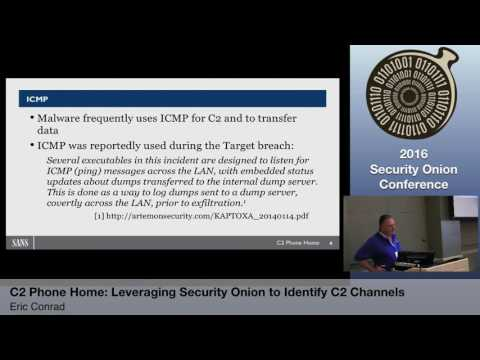 Security Onion 2016: C2 Phone Home - Eric Conrad