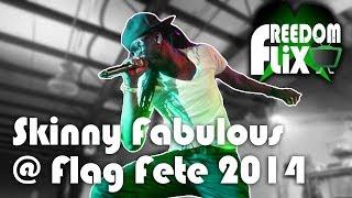Skinny Fabulous @ Flag Fete 2014 (Orlando Carnival)