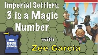 Imperial Settlers: 3 is a Magic Number Review - with Zee Garcia