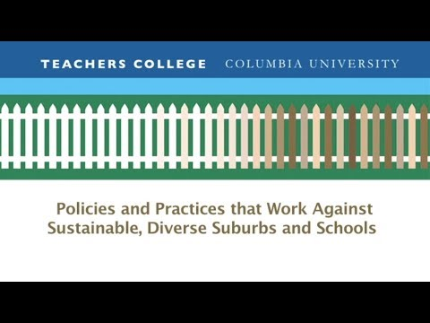 Policies and Practices that Work Against Sustainable, Diverse Suburbs and Schools