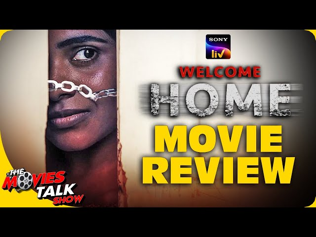 WELCOME HOME : SonyLiv Movie Review