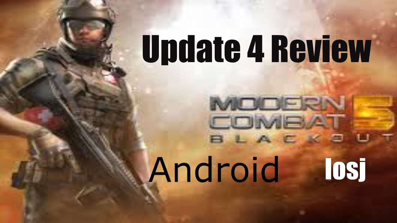 modern combat 5 update 4 gameplay android