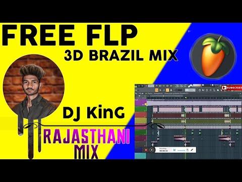 Free Flp  Rajasthani Song 3d Brazil Flp  Download Free Flp By Djrk Bassi