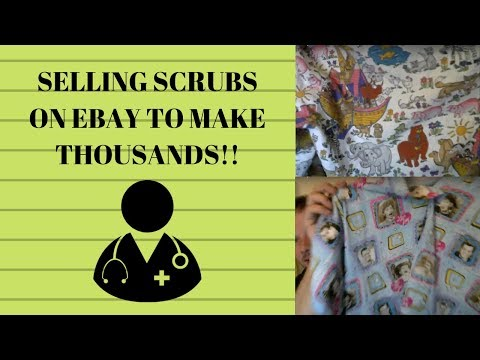 Selling Scrubs On Ebay To Make Thousands Per Month Youtube