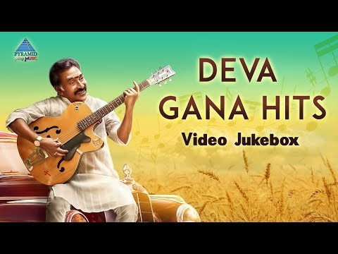Deva Gana Songs | Video Jukebox | Deva Hits | Tamil Movie Video Songs | Pyramid Glitz Music