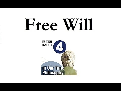 Leading Philosophers Discuss Free Will