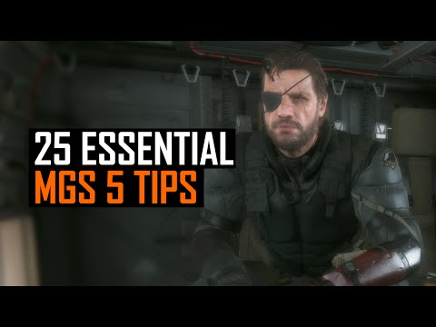 25 Essential Metal Gear Solid 5 Tips
