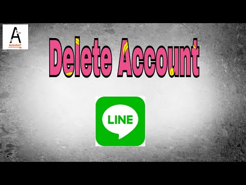 How to Delete Line Account Permanently 2017|Delete Line Account|