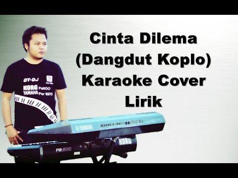 Cinta dan Dilema ~ Karaoke Dangdut Koplo Yamaha s970 Pa600