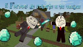 5 Formas de robar a tu vecino en Minecraft