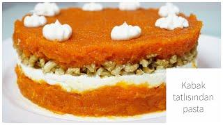 Kabak Tatlısını Böyle Deneyin Bayılacaksınız ! Kabak Tatlısından Pasta / Tatlı Tarifleri
