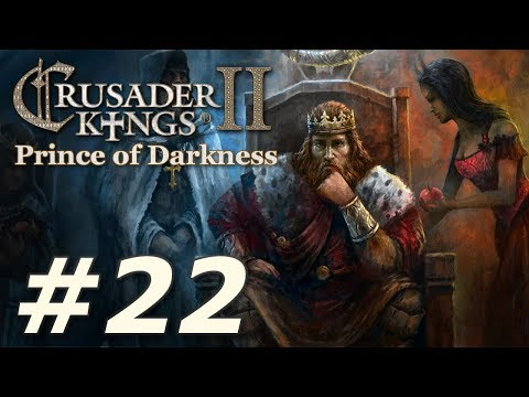 Crusader Kings II: Monks and Mystics - Prince of Darkness (Part 22)