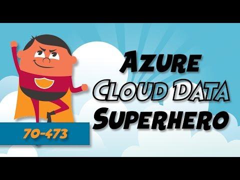 [NEW COURSE] Azure 70-473 Cloud Data Platform Solutions