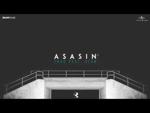 ZHAO - Asasin 2.0 (feat. ALAN)