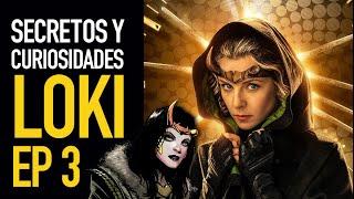 Loki Ep 3 I Secretos y curiosidades