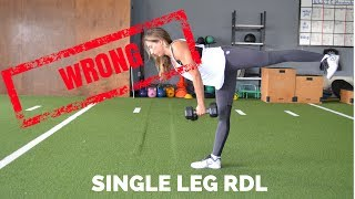 Single Leg RDL...You're Doing It WRONG